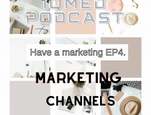 Have a marketing EP4. Marketing channels